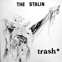 trash / THE STALIN